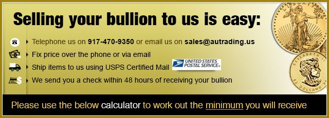 We buy and sell Gold Coins, Gold Bars, Silver Coins, Silver Bars, Platinum, Palladium, bullion. We aim to offer the tightest spreads on bullion in the USA and guarantee to buy back all products offered on this website for 99.5% of the prevailing market spot price.