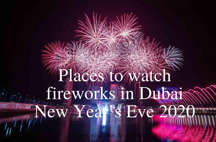 Dubai is known for going all out during New Year's
