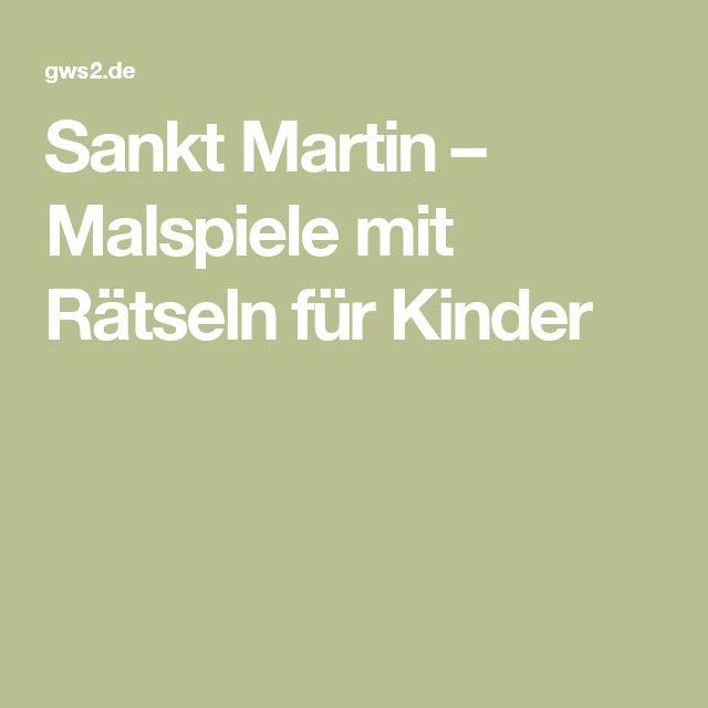 Sankt Martin Malspiele Mit Ratseln Fur Kinder Ratselspiele Fur Kinder Sankt Kinder