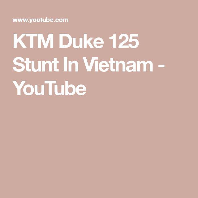 KTM Duke 125 Stunt In Vietnam - YouTube
