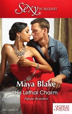Mills & Boon™: His Lethal Charm by Maya Blake