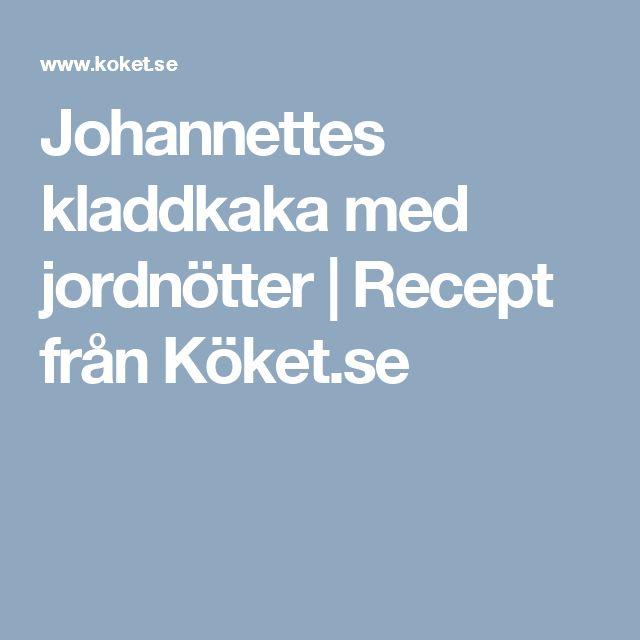Johannettes kladdkaka med jordnötter | Recept från Köket.se