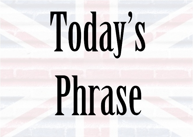How to use Today's Phrase