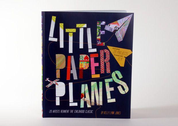 Nostalgia I: 20 Artists, Lynn Jones, Airplane, Book, Kelly Lynn, Childhood Classic, Paper Planes, Paper Plans, Artists Reinvent