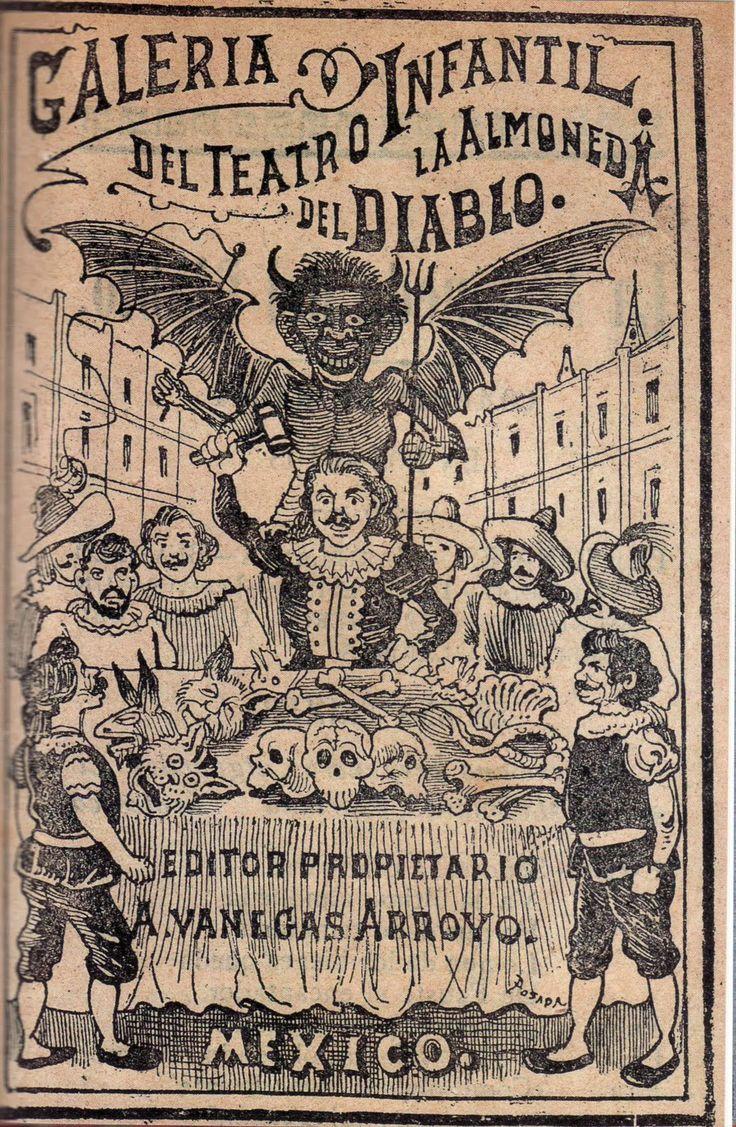 José Guadalupe Posada  Galería del Teatro Infantil: La Almoneda del Diablo (1918)