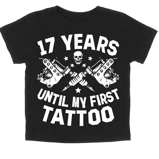 """""""17 Years Until My First Tattoo"""" Baby Shirt by Skygraphx (Black) #InkedShop #toddler #kids #tattoo #skull #clothing"""
