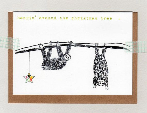 hangin' around the christmas tree . card . sloth by ThePaisleyFive