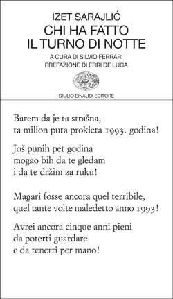 Izet Sarajlic, Chi ha fatto il turno di notte, Collezione di poesia
