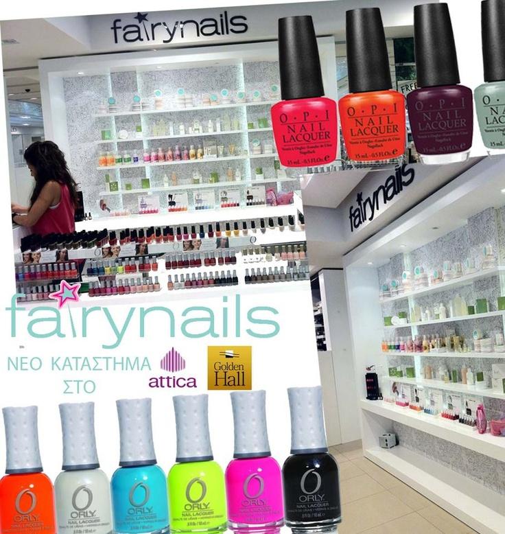 Νέο κατάστημα Fairynails sto Attica Golden Hall, με βερνίκια Essie, OPI, ORLY και fairynails!   Σας περιμένουμε