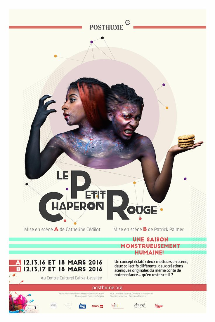 Affiches de la saison 2015-2016 - Posthume Productions Photographe : Shereen Zangana MUA : Auriane Make up Artist Modèle: Jennifer Ilfra #creativedesign