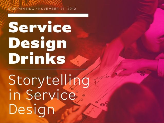 Storytelling in Service Design / Service Design Drinks Berlin