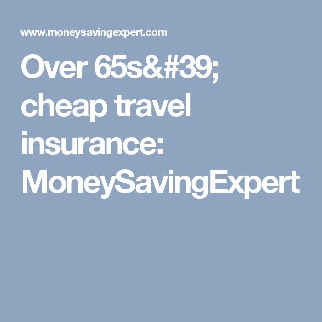 Over 65s' cheap travel insurance: MoneySavingExpert