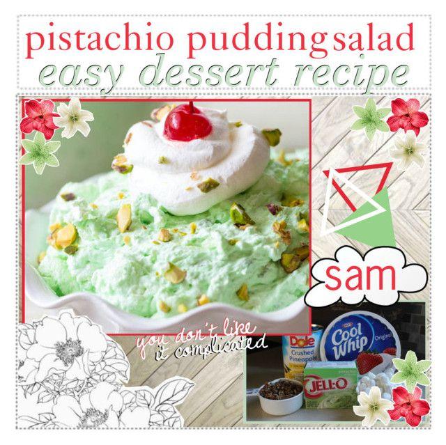 """pistachio pudding salad recipe"" by glamorous-magazine ❤ liked on Polyvore"