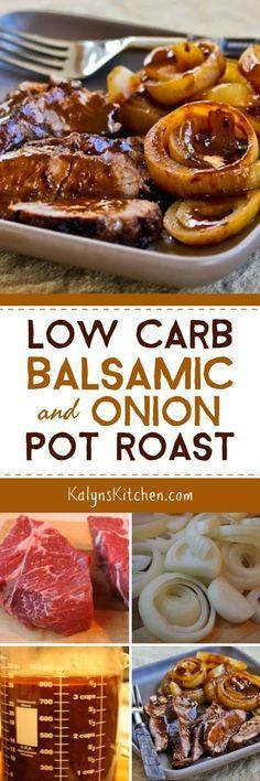 How to Make Pot Roast in a Crockpot and Low-Carb Balsamic and Onion Pot Roast found on http://KalynsKitchen.com