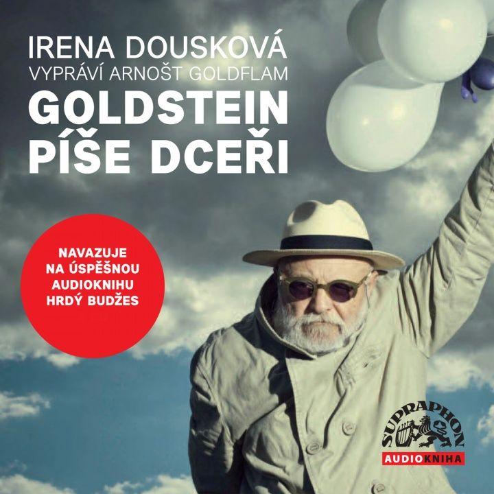 Vyšla nová audiokniha Ireny Douskovej Goldstein píše dceři, ktorá nadväzuje na úspěšnú audioknihu Hrdý Budžes