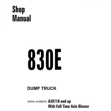 Komatsu 830E Dump Truck Shop Manual (A30710 and up