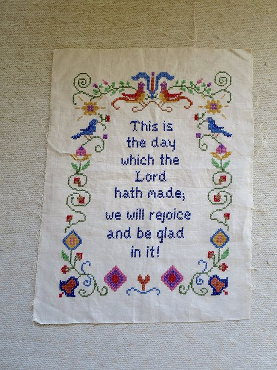 Vintage Psalm Sampler This is the day which the Lord hath made... Cross Stitch Linen Sampler 14 x 18 in  Cross Stitch Sampler on Linen  Bible Verse Psalm 118:24  This is the day which the Lord hath made;  we will rejoice and be glad in it!   Natural Beige Linen Fabric Red Blue Gold Green Colors  Flowers Birds Border  Navy Blue Letters  Country Pennsylvania Dutch Style Nicely executed, very fine stitching Dates from the 1970s Size: 14 inches wide 18.5 inches long   Condition: Very good…