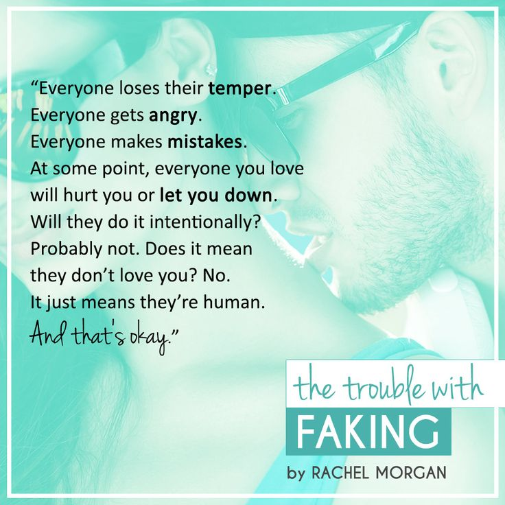 The Trouble with Faking, by Rachel Morgan #sweetcontemporaryromance #YAromance #sweetromance #bookquotes