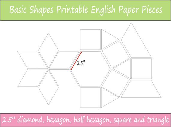 2.5 finished size Basic Shapes Printable English Paper Piecing Pieces ready for instant download.  These are perfect for the sewer who wants to be able to print and cut her EPP pieces at any time, once you have downloaded this file you have it for reprinting whenever you wish.  This pack of printable sheets includes the following shapes with 3/4 sides that will work together in the one project:  - hexagon  - half hexagon  - diamond - square  - equilateral triangle  These templates are…