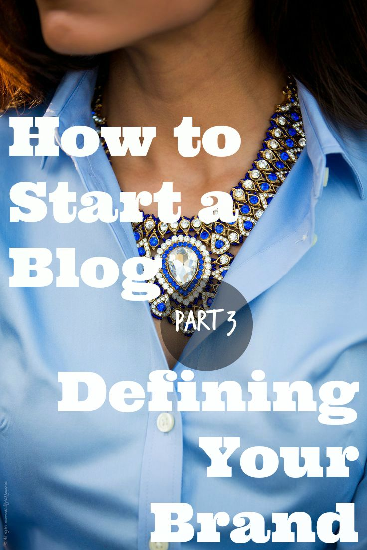 How to Start a Blog- Defining Your Brand - Part 3 |colormebrave.com | #branding