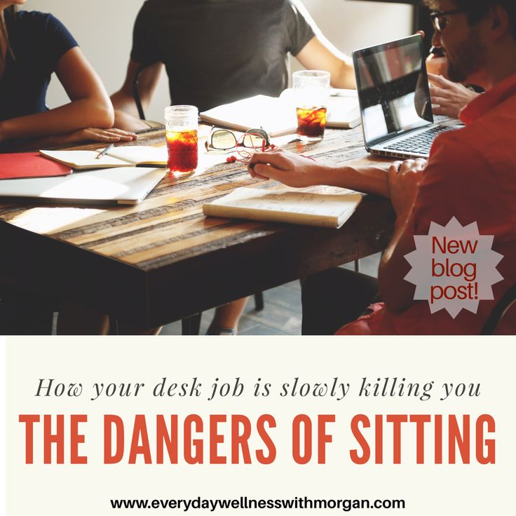 The Dangers of Sitting: how your desk job is slowly killing you sitting | desk job | sedentary | weight loss | is sitting bad | how to move more
