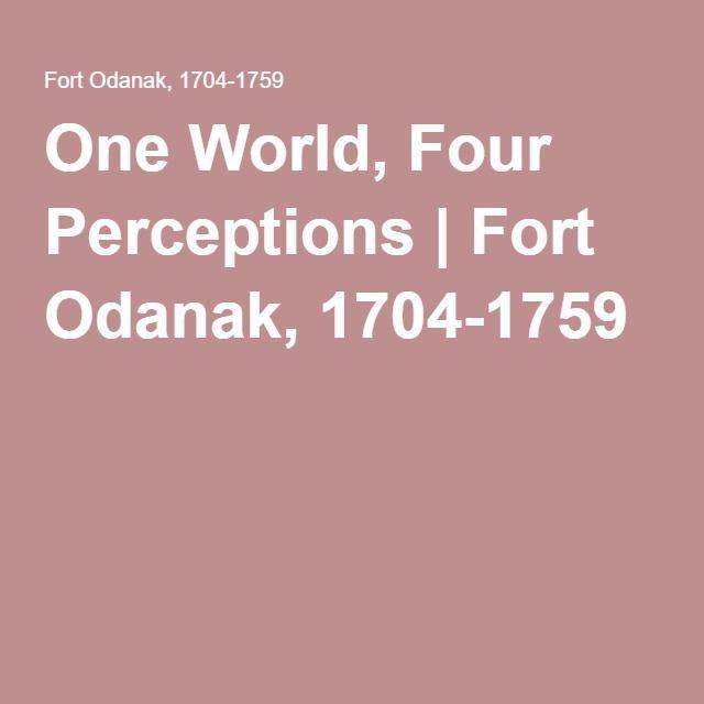 FRENCH VIDEOS One World, Four Perceptions | Fort Odanak, 1704-1759