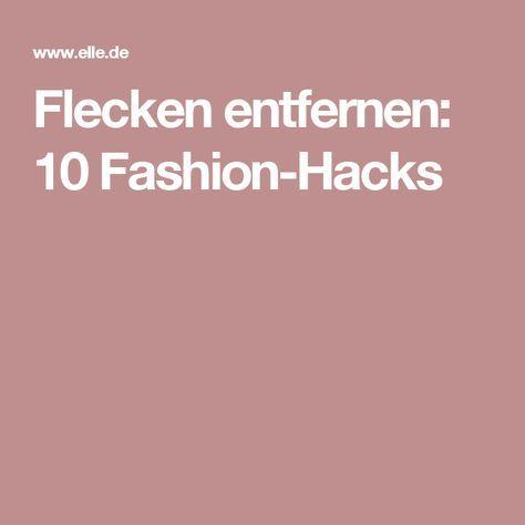 Flecken entfernen: 10 Fashion-Hacks