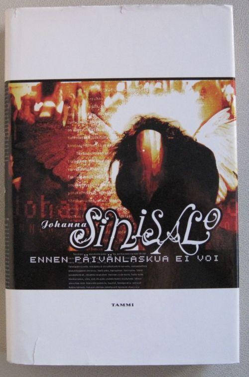 Johanna Sinisalo: Ennen päivänlaskua ei voi, Tammi, 2000