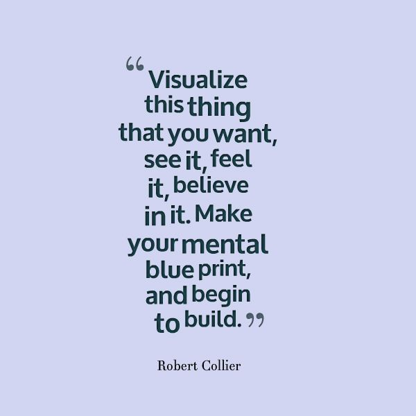 33 best quotes about success images on pinterest awesome quotes robert collier visualize this thing that you want see it feel it malvernweather Image collections