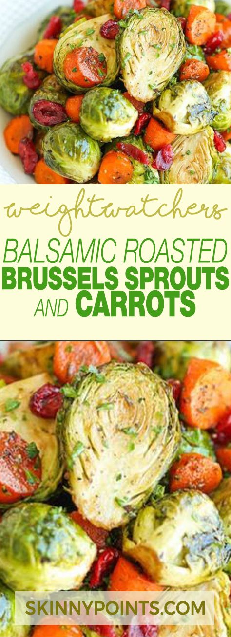 Balsamic Roasted Brussels Sprouts & Carrots With Only 5 Weight watchers Smart Points