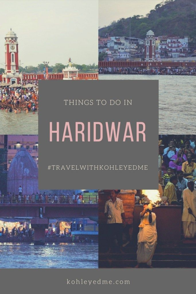 Haridwar Pinterest - Travel to Haridwar - Things to know Haridwar - History Haridwar - Mythology Haridwar