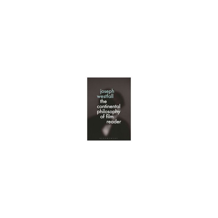Continental Philosophy of Film Reader (Paperback)