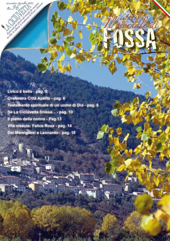La Ciciuvetta is the town newspaper.