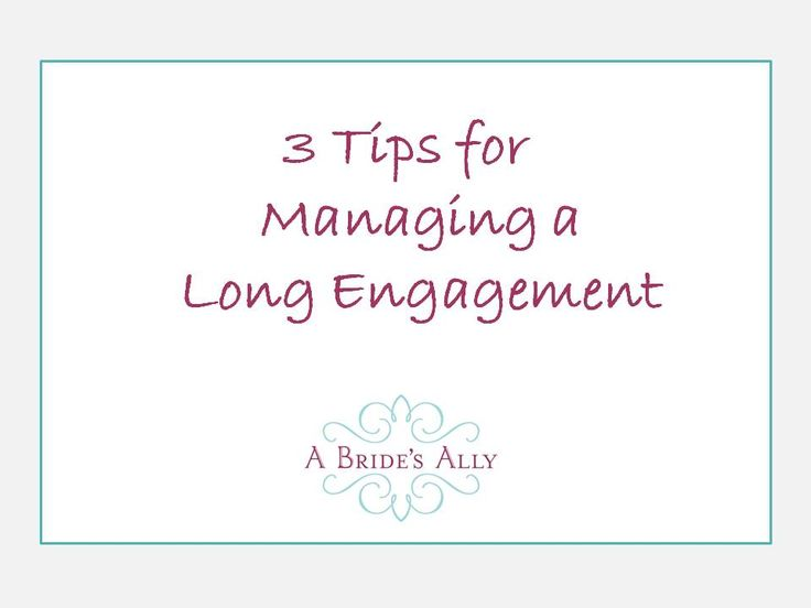 Just as you can get yourself in trouble when rushing to plan a wedding on a tight timeline, there are also pitfalls that come with a long engagement. Here are some tips for planning on an extended timeline.