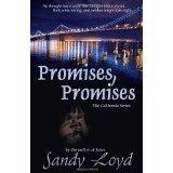 Promises, Promises: The California Series (Volume 2) (Paperback)By Sandy Loyd
