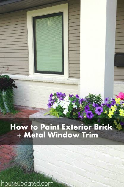 A Twofer How To Paint Brick And How To Paint Metal Window Trim Remodel Ideas Pinterest