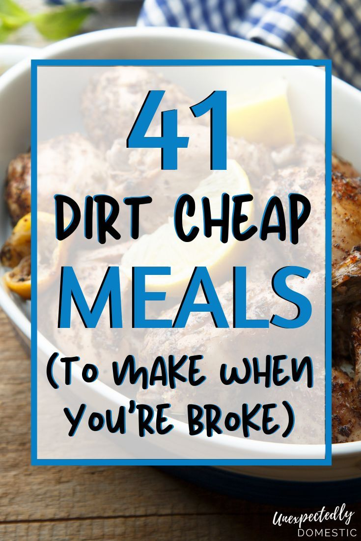 40+ Filth Low-cost Meals to Make When You are on a Finances