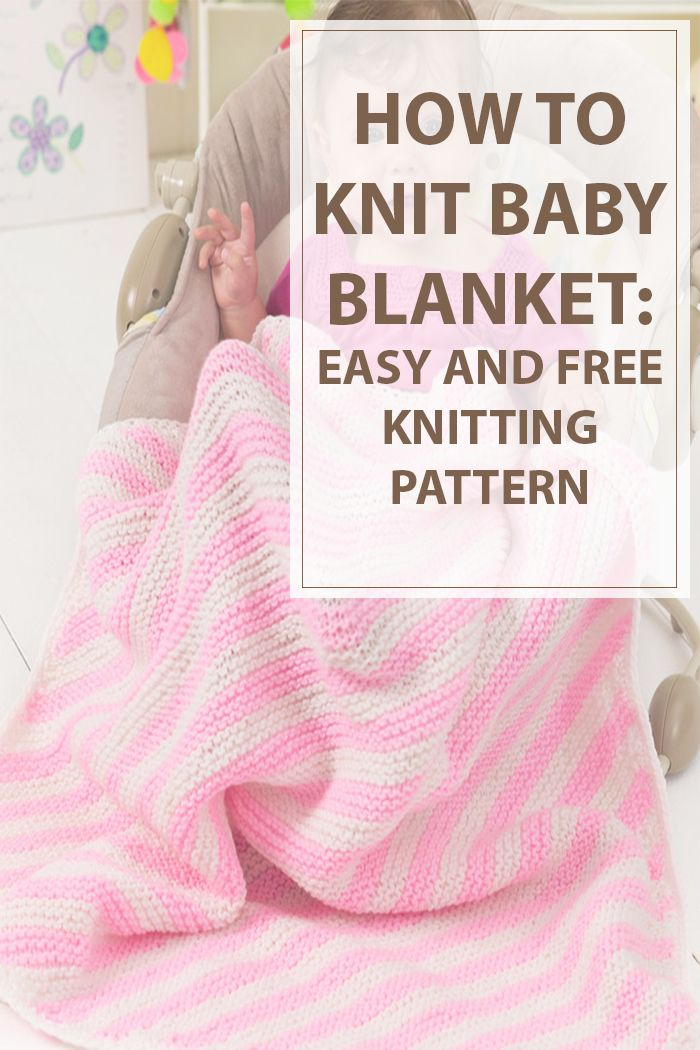 Do you want to know how to knit the easiest baby blanket?! This article it is…