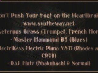 Don't Push Your Foot on the Heartbrake (instrumental / cover) with Aeternus Brass, Master Hammond B3, ElectriKeys, and DAL Flute VST Plugins software (Microsoft Windows, Apple Mac OSX) #DontPushYourFootOnTheHeartbrake #KateBush #Brass #HammondB3 #Syntheway #ePiano #Rhodes #CP70 #Shakuhachi #Flute #VST vid.me/yh2f