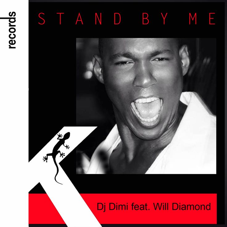 Dj Dimi feat Will Diamond - Stand by me (Watch video and download the song!!!)