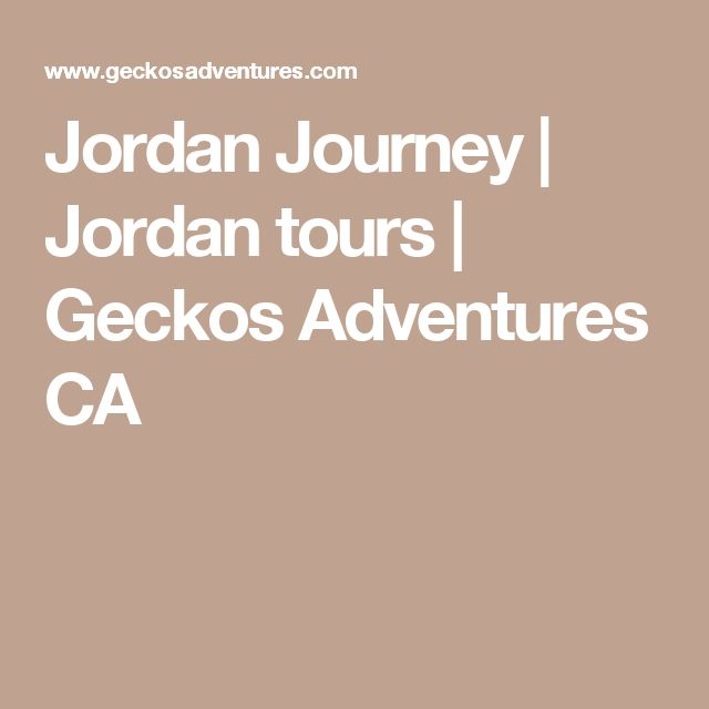 Jordan Journey | Jordan tours | Geckos Adventures CA