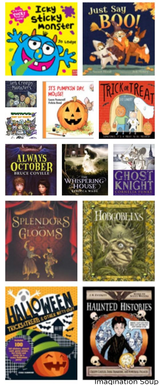 Halloween books that are not-so scary and a few that are scary, too.