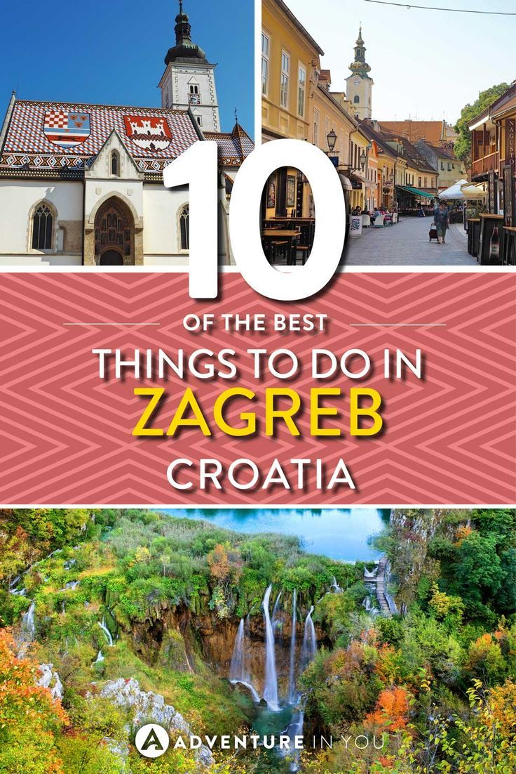 Things To Do In Zagreb Croatia That You Can T Miss Europe Travel Europe Travel Tips Eastern Europe Travel