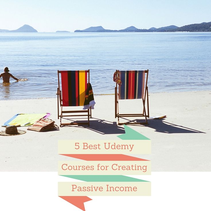 5 best Udemy courses for creating Passive Income Streams
