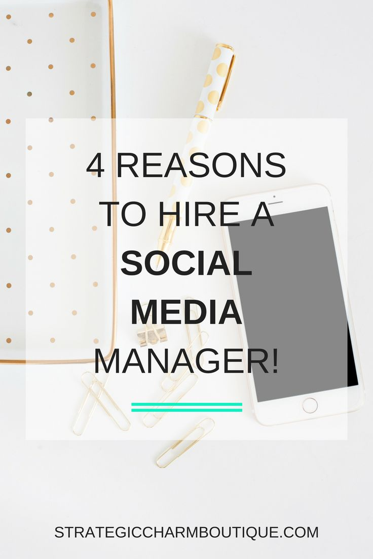 Reasons to Hire a Social Media Manager — Strategic Charm