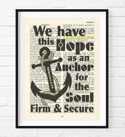 We have this hope- Hebrews 6:19 -Bible Page Art Print