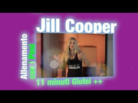 Jill Cooper - Glutei con i pesi! 11 minuti - YouTube