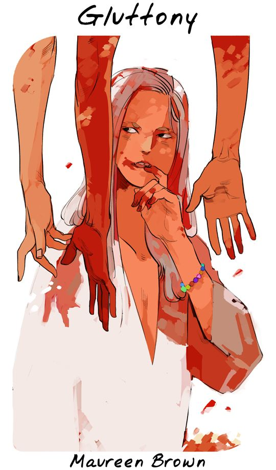 Cassandra Jean's virtues and vices series: Maureen, representing gluttony - feasting on human blood in this case, as Maureen, being a rogue vampire, stuffed herself on human blood in CoLS and CoHF.