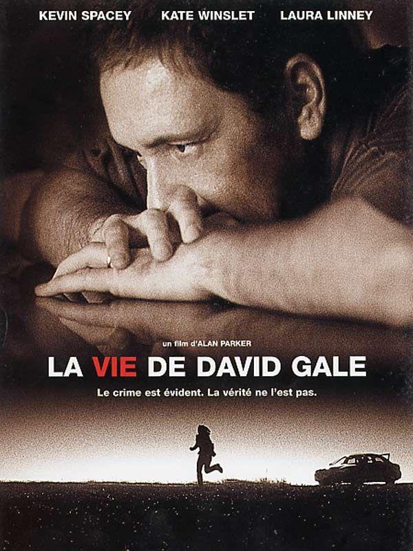 La Vie de David Gale est un film de Alan Parker avec Kevin Spacey, Kate Winslet