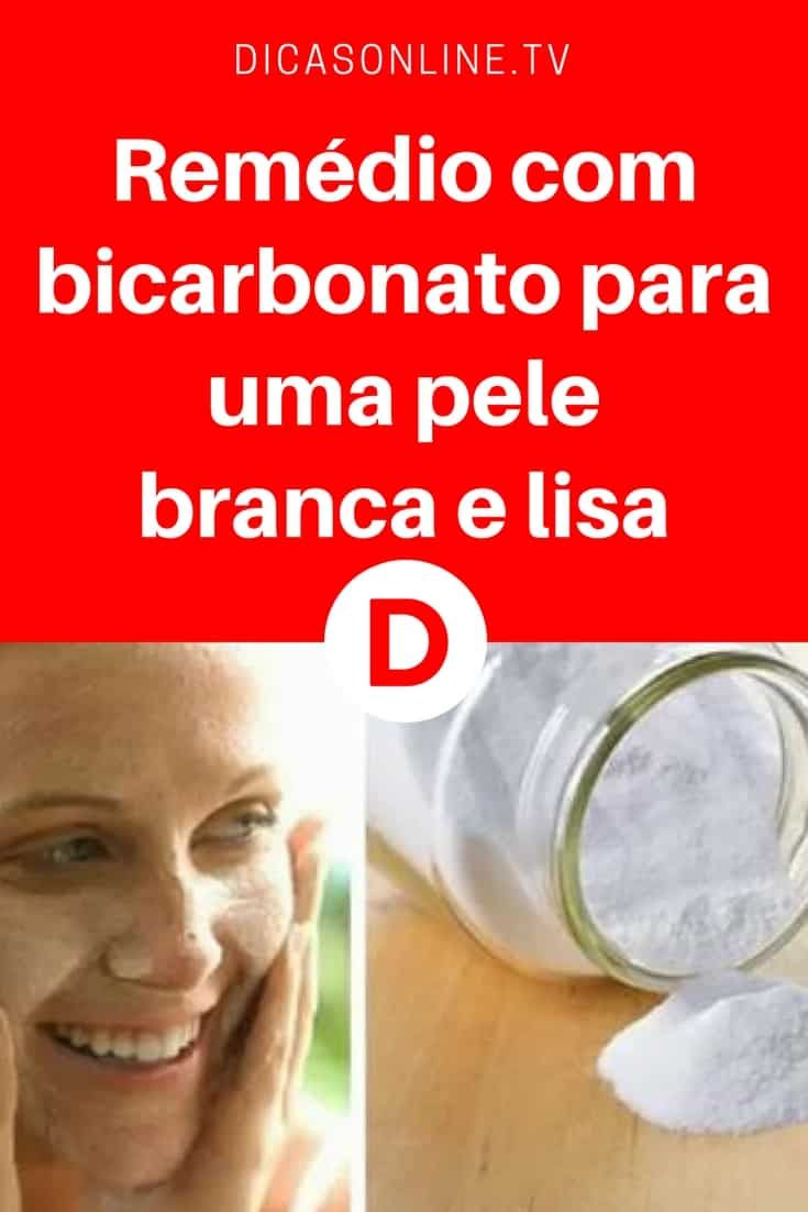 Remedio Com Bicarbonato Para Uma Pele Branca E Lisa Beleza
